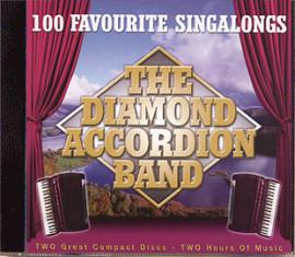 100 FAVOURITE SINGALONGS  The Diamond Accordion Band