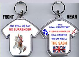 Loyalist T-Shirt Key-Ring/And Still We Say No Surrender