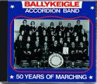 50 Years Of Marching - Ballykeigle Accordion Band