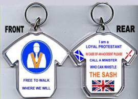 Loyalist T-Shirt Key-Ring/Free To Walk Where We Will