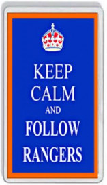 Loyalist Fridge Magnet -  KEEP CALM AND FOLLOW RANGERS
