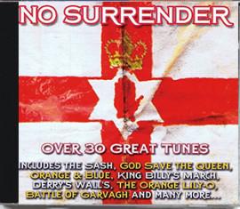 NO SURRENDER  Over 30 Great Tunes