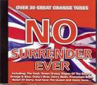 NO  SURRENDER EVER