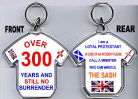 Loyalist T-Shirt Key-Ring/Over 300 Years And Still No Surrender