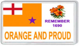 Loyalist Fridge Magnet - ORANGE AND PROUD