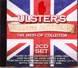 ULSTER'S  ORANGE  ANTHEMS - The Best Of Collection