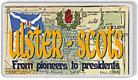 Loyalist Fridge Magnet - Ulster Scots -From Pioneers to Pesidents