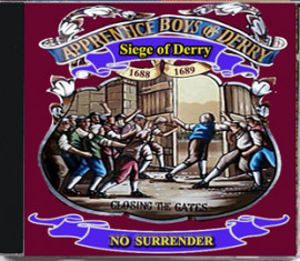 Apprentice Boys Of Derry *** Siege Of Derry ***