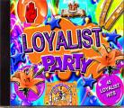 LOYALIST PARTY - 45 Loyalist Hits