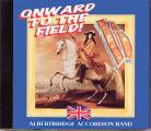 ONWARD TO THE FIELD - Albertbridge Accordion Band