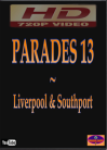 PARADES 13 LIVERPOOL & SOUTHPORT