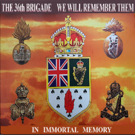 The 36th Brigade - We Will Remember Them