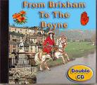 From Brixham To The Boyne (Double CD)